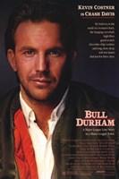 Bull Durham Kevin Costner is Crash Davis Wall Poster