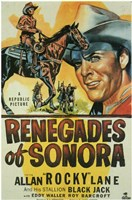 """Renegades of Sonora - 11"""" x 17"""""""