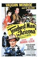 "The Toughest Man in Arizona - 11"" x 17"""