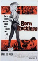 "Born Reckless - 11"" x 17"""