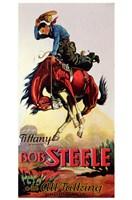 "Bob Steele - 11"" x 17"""