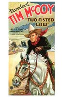 """Two Fisted Law Tim Mccoy - 11"""" x 17"""" - $15.49"""