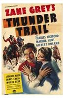 "Thunder Trail By Zane Grey - 11"" x 17"""