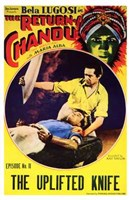 "The Return of Chandu - The Uplifted Knife - 11"" x 17"""