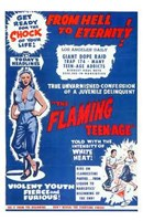 "The Flaming Teen-Age - 11"" x 17"" - $15.49"