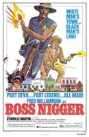 """Boss Nigger - 11"""" x 17"""" - $15.49"""
