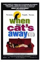 "When the Cat's Away - 11"" x 17"""