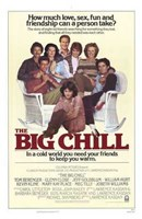 """The Big Chill You Need Friends - 11"""" x 17"""""""
