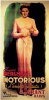 "Notorious Ingrid Bergman - 11"" x 17"""