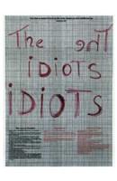 """The Idiots - 11"""" x 17"""""""