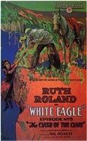 """White Eagle With Ruth Roland - 11"""" x 17"""""""