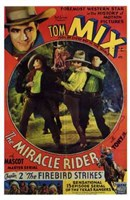 """The Miracle Rider Tom Mix The Firebird Strikes - 11"""" x 17"""""""