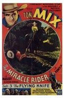 """The Miracle Rider Tom Mix The Flying Knife - 11"""" x 17"""""""