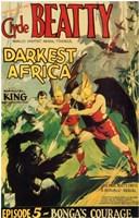 """Darkest Africa - Episode 5 - 11"""" x 17"""""""