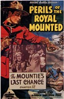 """Perils of the Royal Mounted - 11"""" x 17"""""""