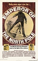 """Emperor of the North Pole Only One Man - 11"""" x 17"""""""