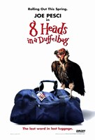 """8 Heads in a Duffel Bag - poster - 11"""" x 17"""", FulcrumGallery.com brand"""