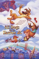 "All Dogs Go to Heaven 2 - 11"" x 17"" - $15.49"