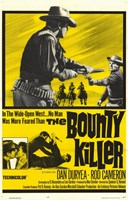 "Bounty Killer - 11"" x 17"""