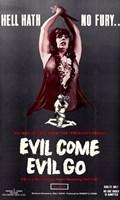 """Evil Come Evil Go - 11"""" x 17"""""""
