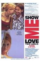 "Show Me Love - 11"" x 17"""
