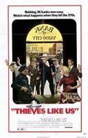 """Thieves Like Us - 11"""" x 17"""""""