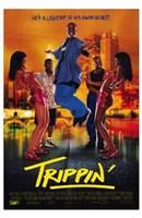 """Trippin - 11"""" x 17"""""""