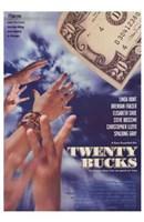 "Twenty Bucks - 11"" x 17"""