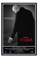"""Vulgar - 11"""" x 17"""""""