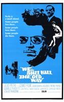 "We Still Kill the Old Way - 11"" x 17"""