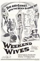 """Weekend Wives - 11"""" x 17"""""""