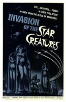 """Invasion of the Star Creatures - 11"""" x 17"""""""