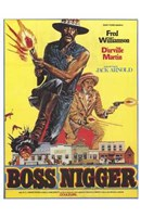 """Boss Nigger - 11"""" x 17"""""""