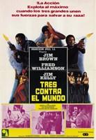 """Three the Hard Way Tres Contro El Mundo - 11"""" x 17"""" - $15.49"""