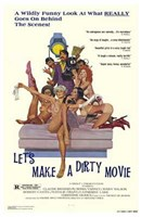 Let's Make a Dirty Movie Wall Poster