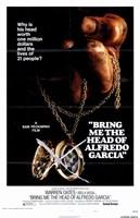 "Bring Me the Head of Alfredo Garcia - 11"" x 17"""