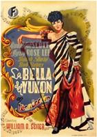 "Belle of the Yukon - 11"" x 17"""