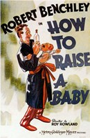 """How to Raise a Baby - 11"""" x 17"""""""