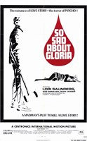 "So Sad About Gloria - 11"" x 17"""