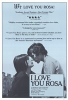 "I Love You Rosa - 11"" x 17"""