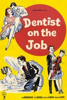 "Dentist on the Job - 11"" x 17"""