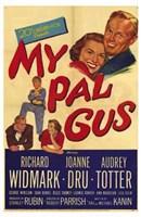 """My Pal Gus - 11"""" x 17"""""""