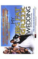 """My Big Fat Greek Wedding - 11"""" x 17"""""""