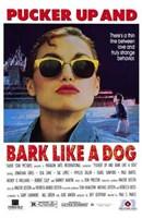 "Pucker Up and Bark Like a Dog - 11"" x 17"""