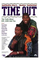 """Time Out: the Truth About Hiv  Aids - 11"""" x 17"""""""