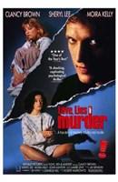 "Love  Lies  and Murder - 11"" x 17"""