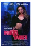 "Mortal Danger - 11"" x 17"""