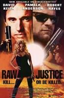 "Raw Justice - 11"" x 17"""