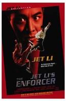 "Jet Li's the Enforcer - 11"" x 17"""