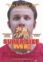 "Super Size Me Movie - 11"" x 17"""